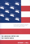 American Empire and the Fourth World, The