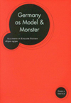 Germany as Model and Monster