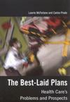 Best-Laid Plans, The