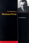 Philosophy of Merleau-Ponty, The