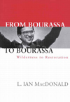 From Bourassa to Bourassa, Second Edition
