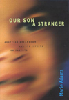 Our Son a Stranger