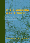 It's a Working Man's Town, Second Edition