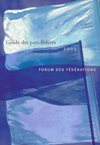 Guide des pays fédérés, 2002