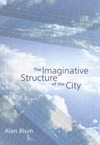 Imaginative Structure of the City, The