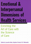 Emotional and Interpersonal Dimensions of Health Services