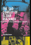 Sad Comedy of Èl'dar Riazanov, The