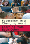 Federalism in a Changing World