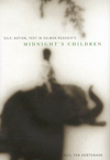 "Self, Nation, Text in Salman Rushdie's ""Midnight's Children"""