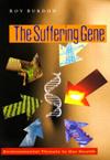 Suffering Gene, The