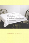 Selection of Modern Italian Poetry in Translation, A