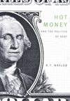 Hot Money and the Politics of Debt, Third Edition