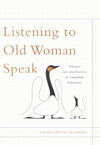 Listening to Old Woman Speak