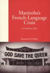 Manitoba's French-Language Crisis