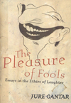 Pleasure of Fools, The