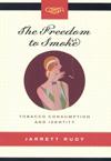Freedom to Smoke, The