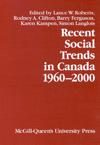Recent Social Trends in Canada, 1960-2000