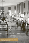 McGill Medicine, Volume 2, 1885-1936