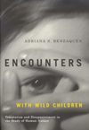 Encounters with Wild Children