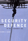Security and Defence in the Terrorist Era, First Edition