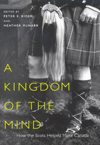 Kingdom of the Mind, A