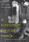 Kingdom of the Mind, A