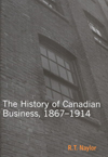 History of Canadian Business, New edition