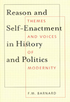 Reason and Self-Enactment in History and Politics