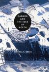 Canada and the Idea of North