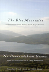 Blue Mountains and Other Gaelic Stories from Cape Breton, The
