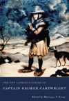New Labrador Papers of Captain George Cartwright, The