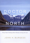 Doctor to the North