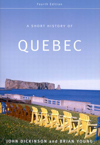 Short History of Quebec, Fourth Edition,A