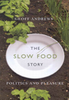 Slow Food Story, The