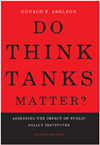 Do Think Tanks Matter? Second Edition, Revised and Expanded