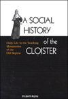 Social History of the Cloister, A