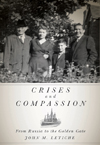 Crises and Compassion