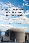 Canada, the Provinces, and the Global Nuclear Revival