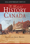Illustrated History of Canada, 25th Anniversary Edition, The