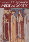 Companion to Medieval Society, The