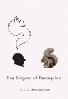 Enigma of Perception, The