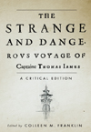 Strange and Dangerous Voyage of Captaine Thomas James, The