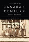 Dawn of Canada's Century, The