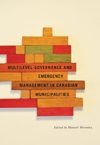 Multilevel Governance and Emergency Management in Canadian Municipalities