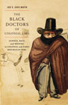 Black Doctors of Colonial Lima, The