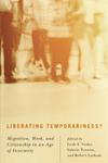 Liberating Temporariness?