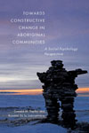 Towards Constructive Change in Aboriginal Communities