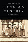 Dawn of Canada's Century, The