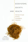 Ecosystems, Society, and Health