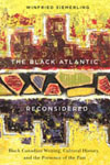 Black Atlantic Reconsidered, The